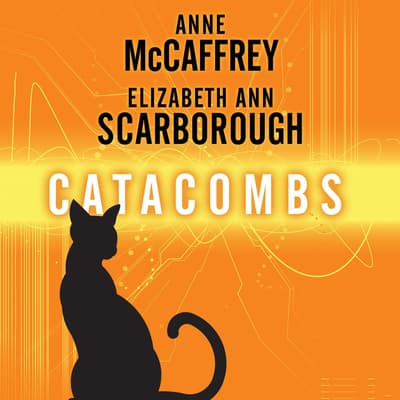 Catacombs by Anne McCaffrey audiobook
