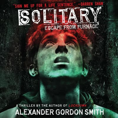 Solitary by Alexander Gordon Smith audiobook