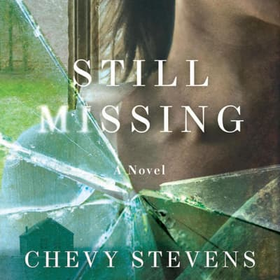 Still Missing by Chevy Stevens audiobook