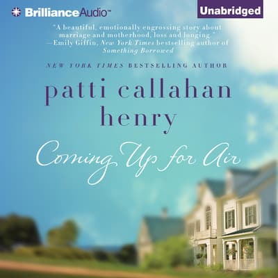 Coming Up for Air by Patti Callahan Henry audiobook
