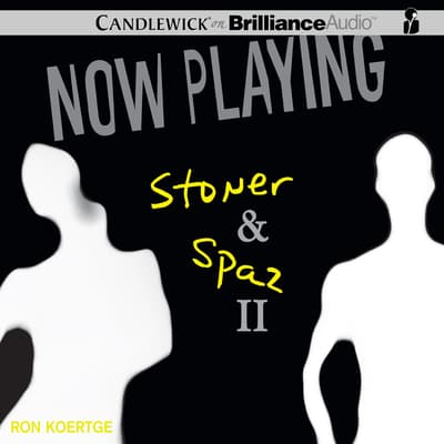 Now Playing: Stoner & Spaz II by Ron Koertge audiobook