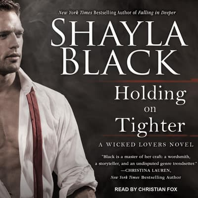 Holding on Tighter by Shayla Black audiobook