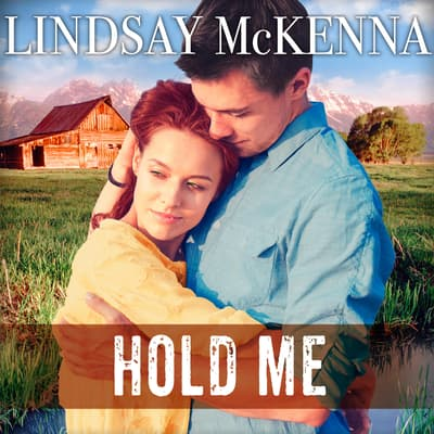 Hold Me by Lindsay McKenna audiobook