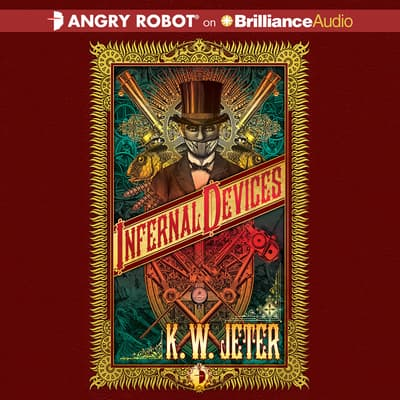 Infernal Devices by K. W. Jeter audiobook