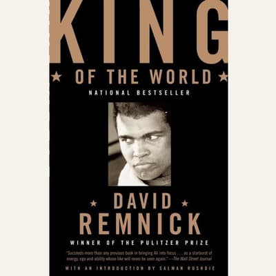 King of the World by David Remnick audiobook