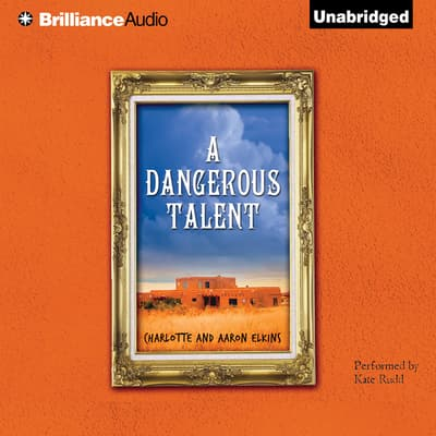 A Dangerous Talent by Charlotte Elkins audiobook