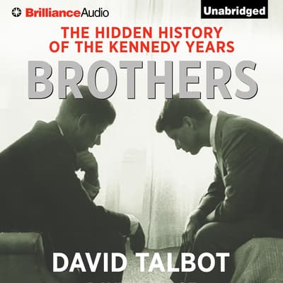Brothers by David Talbot audiobook