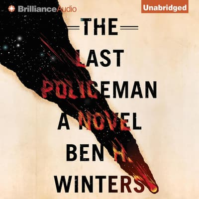 The Last Policeman by Ben H. Winters audiobook