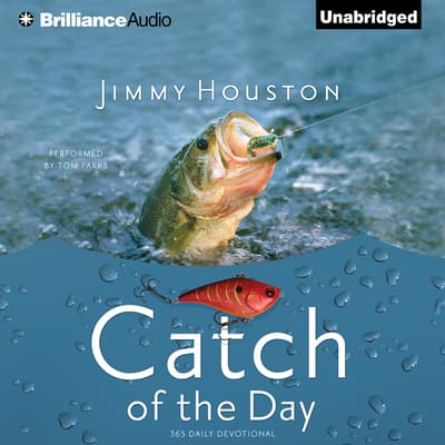 Catch of the Day by Jimmy Houston audiobook