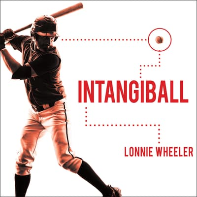 Intangiball by Lonnie Wheeler audiobook