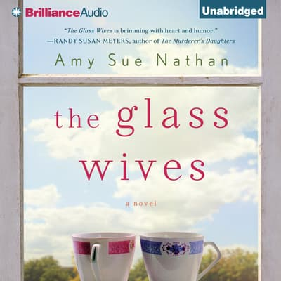 The Glass Wives by Amy Sue Nathan audiobook
