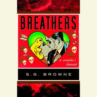 Breathers by S. G. Browne audiobook