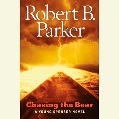 Chasing the Bear by Robert B. Parker audiobook