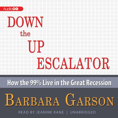 Down the Up Escalator by Barbara Garson audiobook