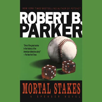 Mortal Stakes by Robert B. Parker audiobook