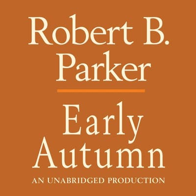 Early Autumn by Robert B. Parker audiobook