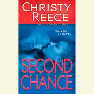 Second Chance by Christy Reece audiobook