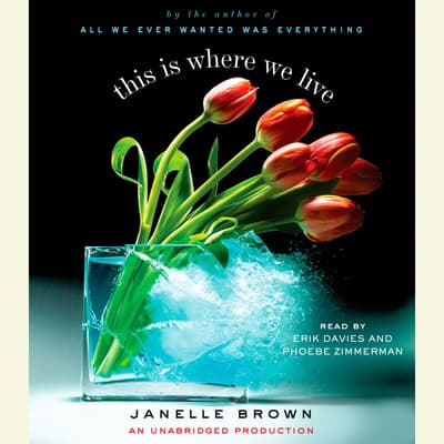 This is Where We Live by Janelle Brown audiobook