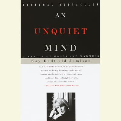 An Unquiet Mind by Kay Redfield Jamison audiobook