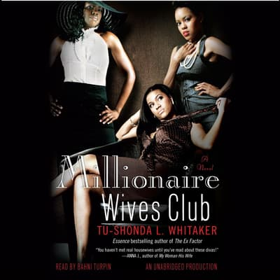 Millionaire Wives Club by Tu-Shonda Whitaker audiobook