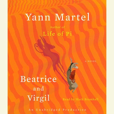 Beatrice and Virgil by Yann Martel audiobook