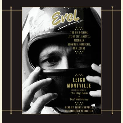 Evel by Leigh Montville audiobook