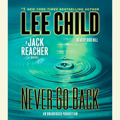 Jack Reacher: Never Go Back (Movie Tie-in Edition) by Lee Child audiobook
