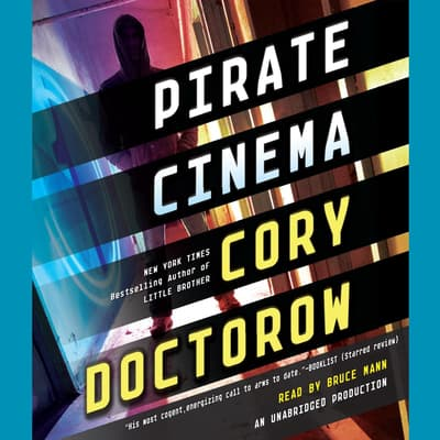 Pirate Cinema by Cory Doctorow audiobook