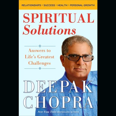 Spiritual Solutions by Deepak Chopra audiobook