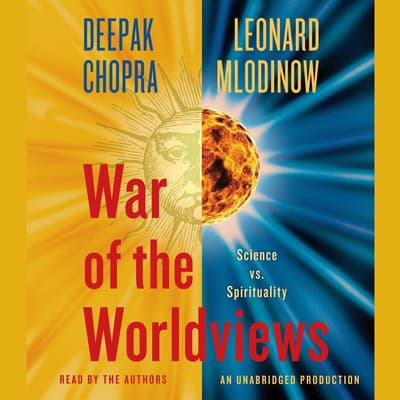 War of the Worldviews by Deepak Chopra audiobook