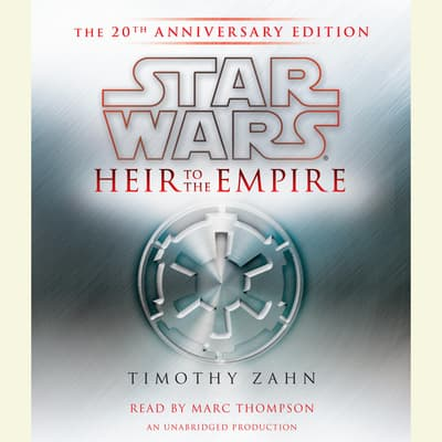 Heir to the Empire: Star Wars by Timothy Zahn audiobook