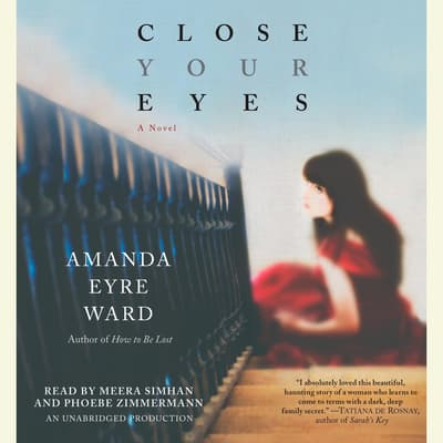 Close Your Eyes by Amanda Eyre Ward audiobook