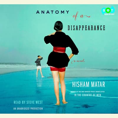 Anatomy of a Disappearance by Hisham Matar audiobook