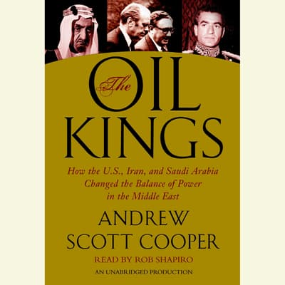 The Oil Kings by Andrew Scott Cooper audiobook