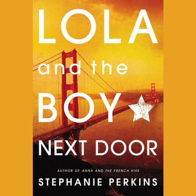 Lola and the Boy Next Door by Stephanie Perkins audiobook