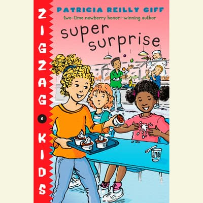 Super Surprise by Patricia Reilly Giff audiobook