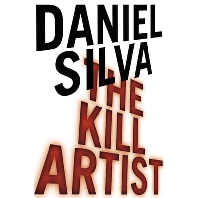 The Kill Artist by Daniel Silva audiobook