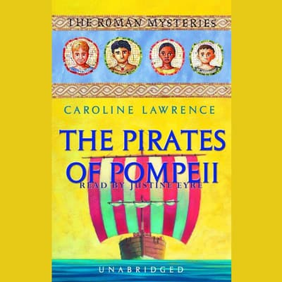 The Pirates of Pompeii by Caroline Lawrence audiobook