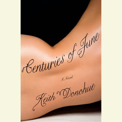 Centuries of June by Keith Donohue audiobook