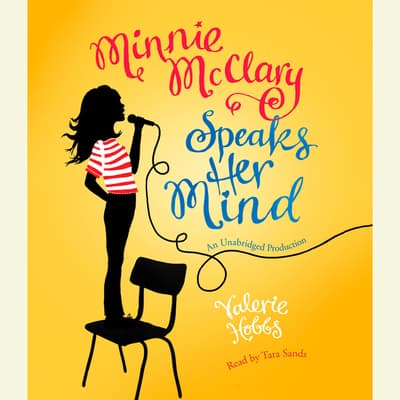 Minnie McClary Speaks Her Mind by Valerie Hobbs audiobook
