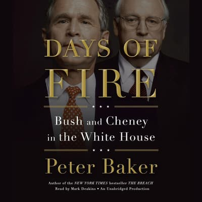 Days of Fire by Peter Baker audiobook