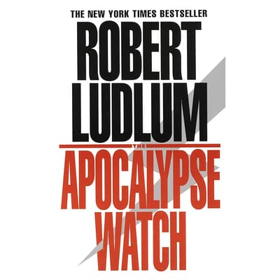 The Apocalypse Watch by Robert Ludlum audiobook