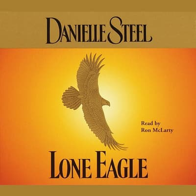 Lone Eagle by Danielle Steel audiobook