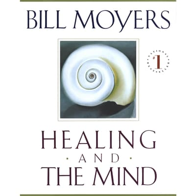 Healing and the Mind by Bill Moyers audiobook