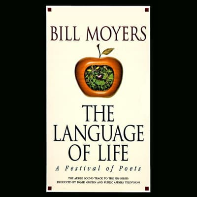 The Language of Life by Bill Moyers audiobook