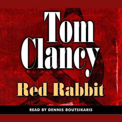 Red Rabbit by Tom Clancy audiobook