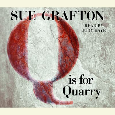 Q Is For Quarry by Sue Grafton audiobook