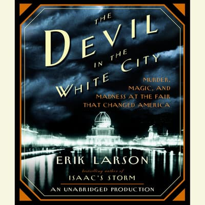 The Devil in the White City by Erik Larson audiobook