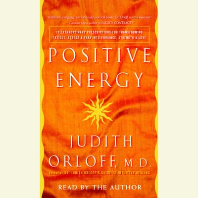 Positive Energy by Judith Orloff audiobook