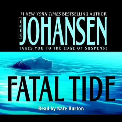 Fatal Tide by Iris Johansen audiobook